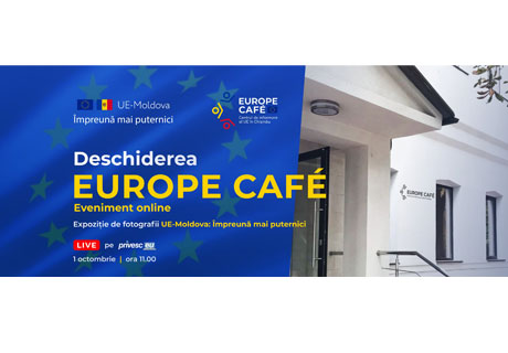 EUROPE CAFE INFORMATION CENTER OPENED IN CHISINAU